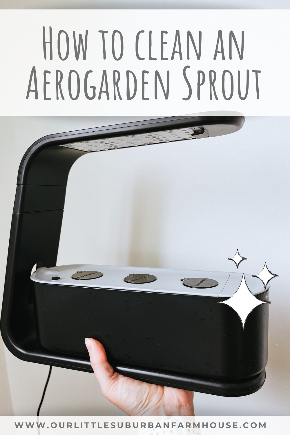 How to clean an Aerogarden Sprout